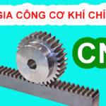 Nhận Gia Công Cơ Khí Chính Xác Tại Hà Nội – Tiện Phay Mài Cắt dây CNC chất lượng giá rẻ