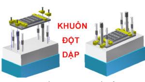 Nhận thiết kế gia công Khuôn Đột dập giá rẻ theo yêu cầu tại Hà Nội