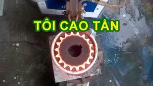 Tổng hợp kiến thức về Tôi cao tần trong nhiệt luyện Thép- Cokhithanhduy.com